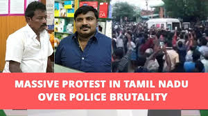 Police Brutality in Tamilnadu