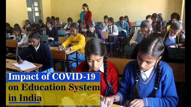 Impact of COVID-19 on Education System of India